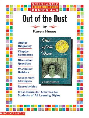Literature Guide: Out of the Dust - Hesse, Karen, and Beech, Linda Ward, and Cooper, Terry (Editor)