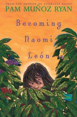 Becoming Naomi Leon - Ryan, Pam Munoz