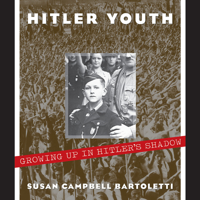 Hitler Youth - Bartoletti, Susan Campbell