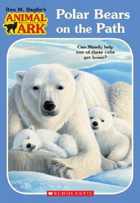 Animal Ark #37: Polars on the Path - Baglio, Ben M