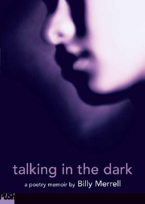 Talking in the Dark - Merrell, Billy