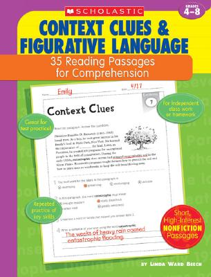 Context Clues & Figurative Language: 35 Reading Passages for Comprehension - Beech, Linda Ward