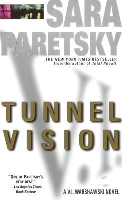 Tunnel Vision - Paretsky, Sara