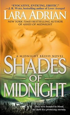 Shades of Midnight: A Midnight Breed Novel - Adrian, Lara