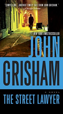 The Street Lawyer - Grisham, John