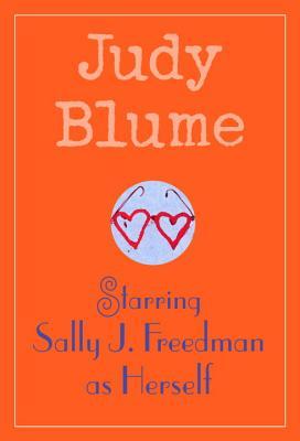 Starring Sally J. Freedman as Herself - Blume, Judy