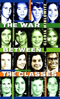The War Between the Classes - Miklowitz, Gloria D