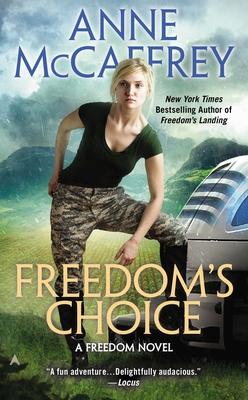 Freedom's Choice - McCaffrey, Anne