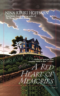 A Red Heart of Memories - Hoffman, Nina Kiriki