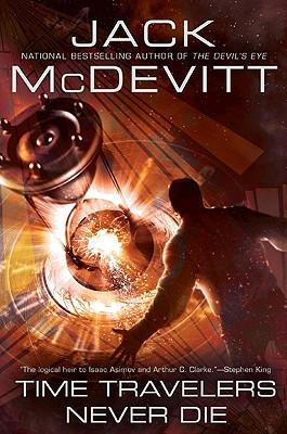 Time Travelers Never Die - McDevitt, Jack