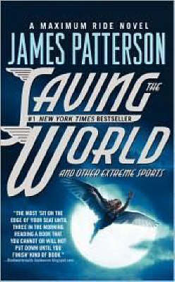 Saving the World and Other Extreme Sports - Patterson, James