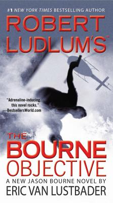 Robert Ludlum's the Bourne Objective - Lustbader, Eric Van, and Van Lustbader, Eric