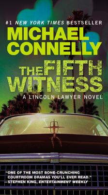 The Fifth Witness - Connelly, Michael