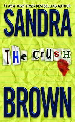 The Crush - Brown, Sandra