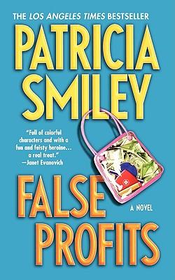False Profits - Smiley, Patricia, Ed.D.