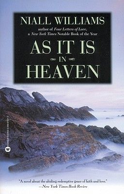 As It Is in Heaven - Williams, Niall