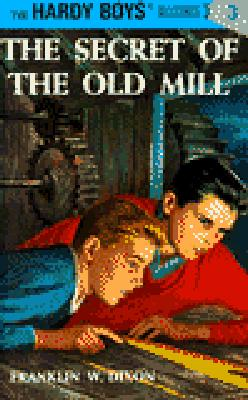 The Secret of the Old Mill - Dixon, Franklin W