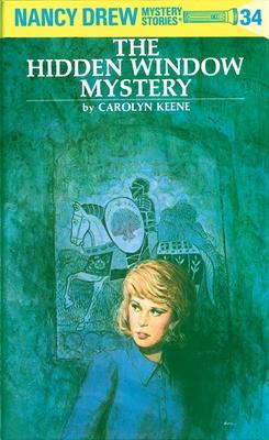 Nancy Drew 34: The Hidden Window Mystery - Keene, Carolyn