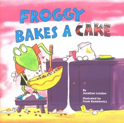 Froggy Bakes a Cake - London, Jonathan, and Piper, Watty, pse