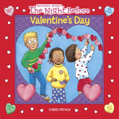 The Night Before Valentine's Day - Wing, Natasha