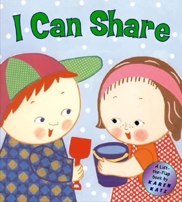 I Can Share: A Lift-The-Flap Book -