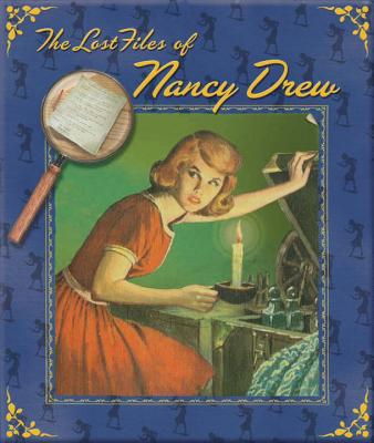 The Lost Files of Nancy Drew - Keene, Carolyn