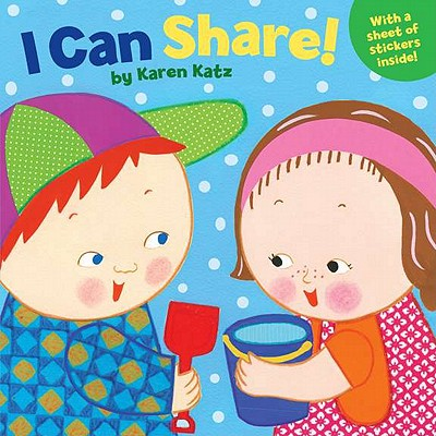 I Can Share! - Katz, Karen