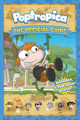 Poptropica: The Official Guide - West, Tracey