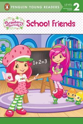 Strawberry Shortcake: School Friends - Edelman, Lana