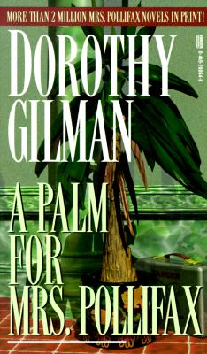 Palm for Mrs. Pollifax - Gilman, Dorothy