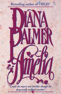 Amelia - Palmer, Diana, and Palmer, Diane