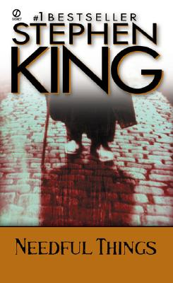 Needful Things: The Last Castle Rock Story - King, Stephen