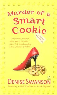Murder of a Smart Cookie - Swanson, Denise