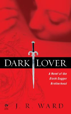Dark Lover - Ward, J R