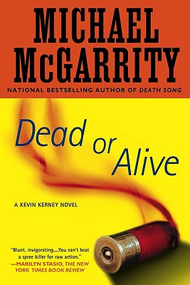 Dead or Alive - McGarrity, Michael