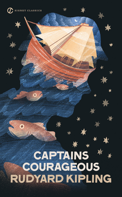 Captains Courageous - Kipling, Rudyard, and Yolen, Jane (Afterword by)