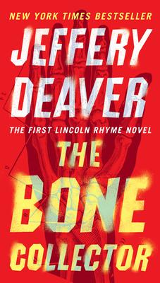 The Bone Collector - Deaver, Jeffery