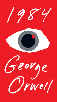 Orwell George : Nineteen Eighty-Four (Sc): Nineteen Eighty-Four : A Novel - Orwell, George