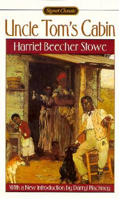 Uncle Tom's Cabin: Or, Life Among the Lowly - Stowe, Harriet Beecher, Professor, and Pinckney, Darryl (Introduction by)