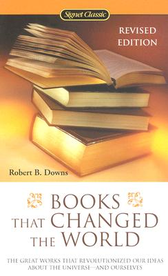 Books That Changed the World - Downs, Robert B