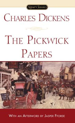 The Pickwick Papers - Dickens, Charles, and Fforde, Jasper (Afterword by)