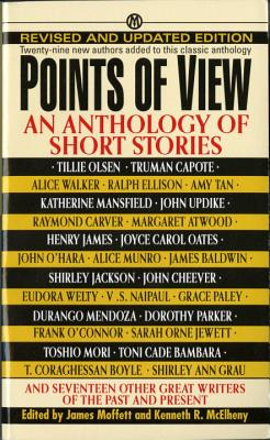 Points of View: Revised Edition - Moffett, James (Editor), and McElheny, Kenneth R (Editor)