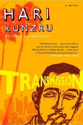 Transmission - Kunzru, Hari
