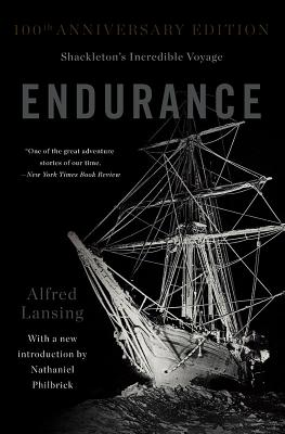Endurance: Shackleton's Incredible Voyage - Lansing, Alfred, and Philbrick, Nathaniel (Introduction by)