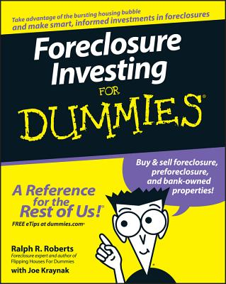 Foreclosure Investing for Dummies - Roberts, Ralph R, and Kraynak, Joe