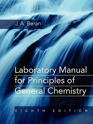 Principles of General Chemistry: Laboratory Manual - Beran, Jo Allan