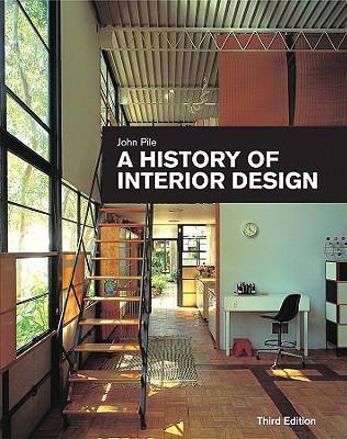 A History of Interior Design - Pile, John F