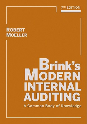Brink's Modern Internal Auditing: A Common Body of Knowledge - Moeller, Robert R