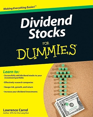 Dividend Stocks for Dummies - Carrel, Lawrence