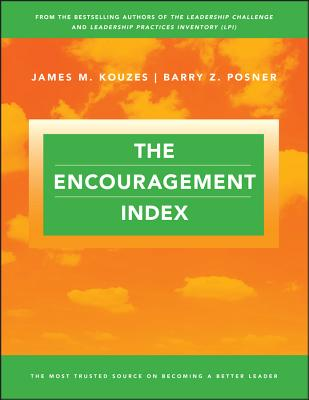 The Encouragement Index - Kouzes, James M, and Posner, Barry Z, Ph.D.